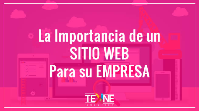 Página Web. Lo importante que es para tu empresa.